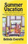 Summer Vacation by Belinda D. Everette