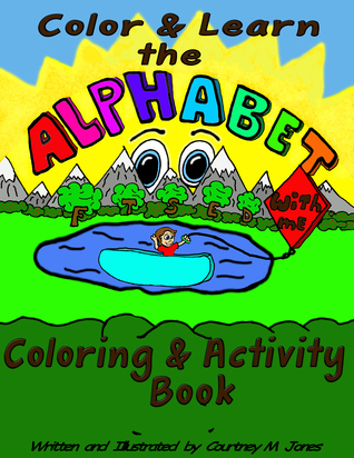 Color & Learn the Alphabet With Me Coloring and Activity Book