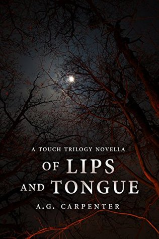 Of Lips and Tongue: A Touch Trilogy Novella
