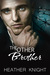 The Other Brother (Snow and...
