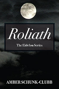 Roliath by Amber Schunk Clubb