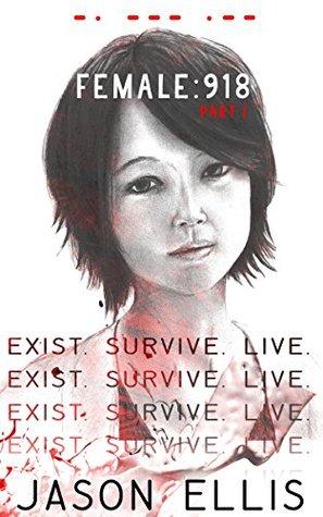 female-918-part-i-exist-survive-exist-survive-live