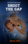Shoot The Gap (Big Play, #4)