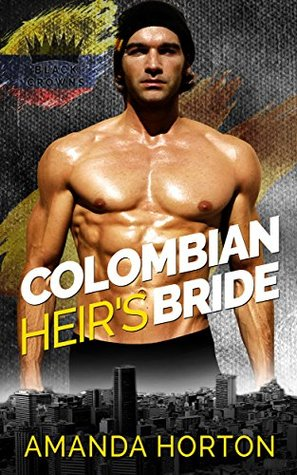 Colombian Heir's Bride