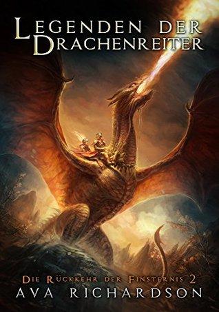 Legenden der Drachenreiter (Die Rückkehr der Finsternis, #2)