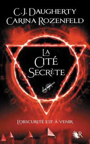 La Cité Secrète (The Alchemist Chronicles #2)