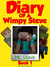 Diary of a Wimpy Steve: Book 1 (Diary of a Wimpy Steve #1)