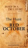 Based on a True Story: The Hunt for Red October