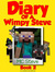 Diary of a Wimpy Steve: Book 2 (Diary of a Wimpy Steve #2)