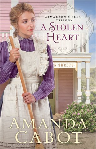 A Stolen Heart (Cimarron Creek Trilogy #1)