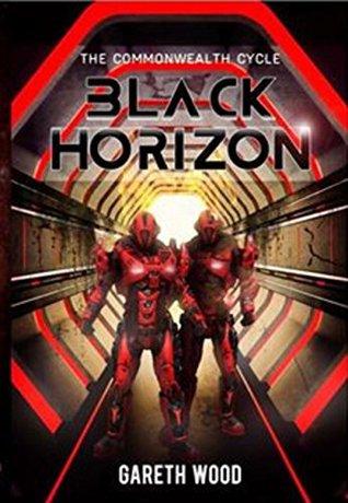 Black Horizon (The Commonwealth Cycle Book 1)