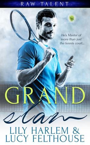 Grand Slam (Raw Talent, #1)