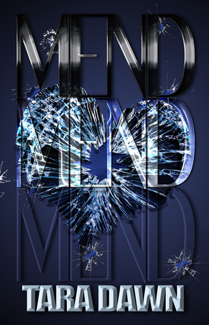 MEND (The SNAP Trilogy #3)