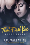 That First Kiss (Night Calls #2)