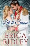 Let it Snow (Passion & Promises #1)