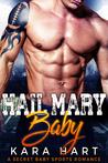 Hail Mary Baby