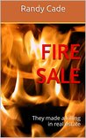 Fire Sale: They made a killing in real estate