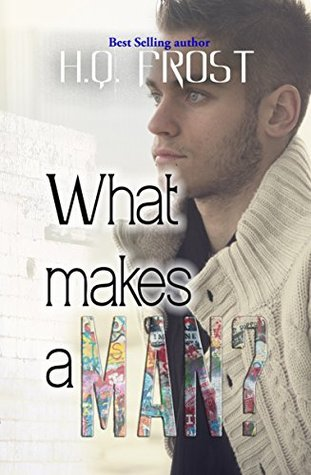 What Makes a Man?: Sensible Hearts 1