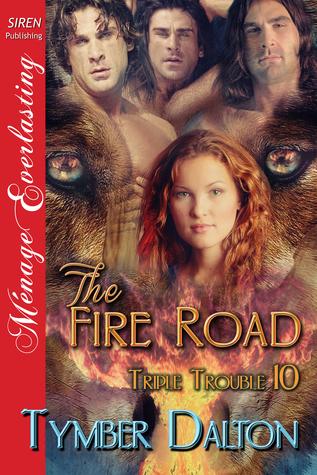 The Fire Road (Triple Trouble, #10)