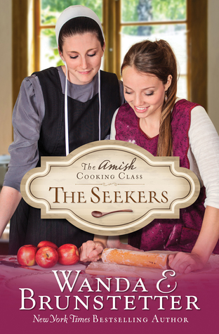 The Seekers (Amish Cooking Class #1)