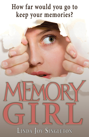 Ebook Memory Girl by Linda Joy Singleton TXT!