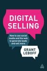 Digital Selling by Grant Leboff