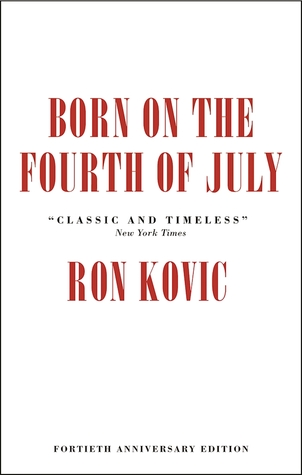 kovics born on the fourth of Kovic's born on the fourth of july is one of the most moving memoirs, one of the grittiest tales of war and bloodshed, one of the most humane treatments of life with, seemingly, more x's than check marks, i have ever listened to.