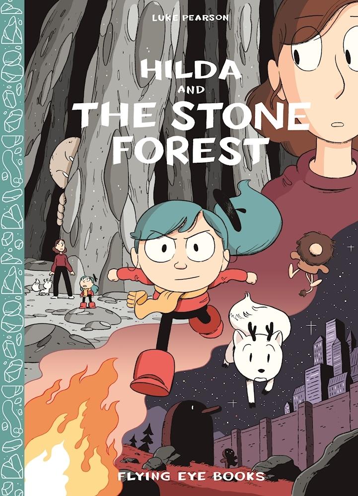 Hilda and the Stone Forest (Hilda, #5)
