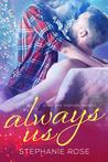 Always Us - A Second Chances Novella