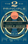 The 2AM Principle by Jon Levy