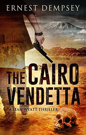 The Cairo Vendetta (Sean Wyatt #9)