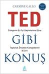 TED Gibi Konuş - Dünyanın En İyi Beyinlerine Göre Topluluk Ön... by Carmine Gallo