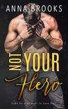 Not Your Hero