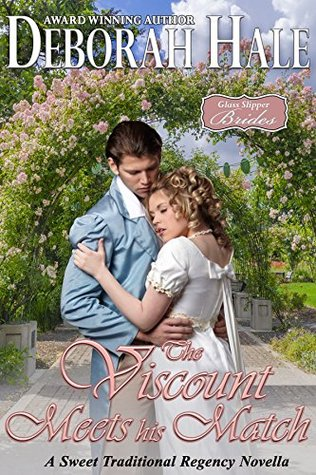 The Viscount Meets His Match (Glass Slipper Brides #6)