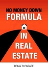 No Money Down Formula in Real Estate by Ronald Cagape