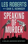 Speaking of Murder (Milan Jacovich, #19)