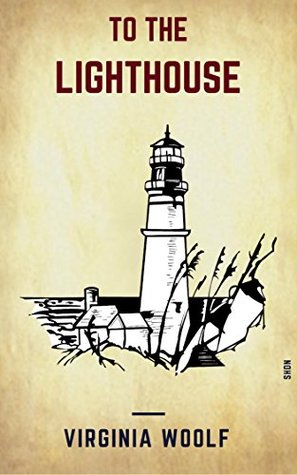 To The Lighthouse (Shandon Classics) [The Books You Must Read Before You Die - #2]