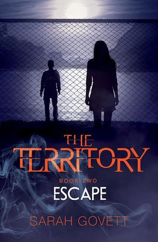 The Territory: Escape (The Territory, #2)