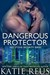 Dangerous Protector (Red St...