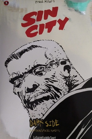Sin City, Vol. 1: Un triste addio (Sin City, #1)