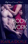 Body of Work (Very Personal Training, #1)