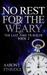 No Rest for the Weary (The Last Time Traveler #2)
