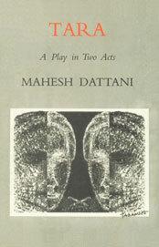 tara by mahesh dattani The indian english drama and theatre has been resurrected, re-invoked and  revitalized by sahitya akademi awardee mahesh dattani his plays like tara,.