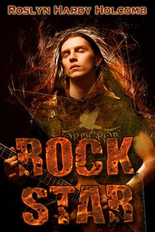 Rock Star by Roslyn Hardy Holcomb