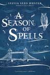 A Season of Spells (Noctis Magicae, #3)