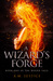 A Wizard's Forge (The Woern...