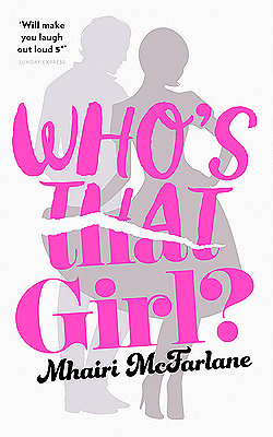 Who's That Girl? by Mhairi McFarlane thumbnail