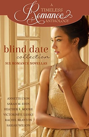 Blind Date Collection (A Timeless Romance Anthology Book 18)