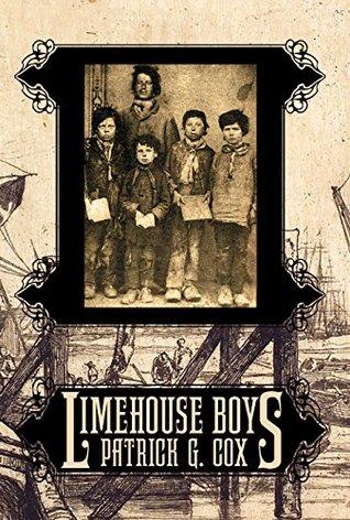 Limehouse Boys by Patrick G. Cox