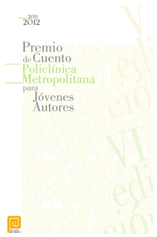 Premio de Cuento Policlínica Metropolitana para Jóvenes Autores V - VI